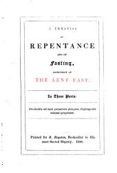 A treatise of repentance and of fasting