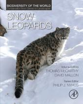 Snow Leopards: Biodiversity of the World: Conservation from Genes to Landscapes