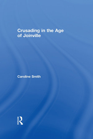 Crusading in the Age of Joinville