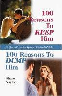 100 Reasons to Keep Him, 100 Reasons to Dump Him