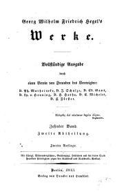 Georg Wilhelm Friedrich Hegel's Werke: vollständige Ausgabe, Teil 2,Band 2