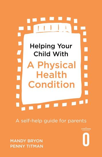 Helping Your Child with a Physical Health Condition PDF