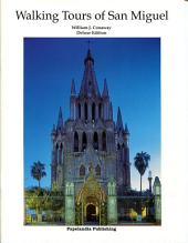 Walking Tours of San Miguel