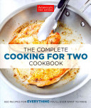 The Complete Cooking for Two Cookbook