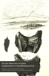 On the Discovery of Chert Implements in Stratified Gravel in the Nile Valley Near Thebes