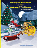Thumperino Superbunny and the Christmas Star Caper
