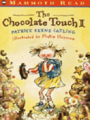 The Chocolate Touch II