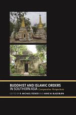 Buddhist and Islamic Orders in Southern Asia