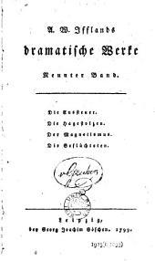 A. W. Iffland's dramatische Werke: Band 9