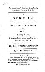 The Obligations of Christians to Support a Conversation Becoming the Gospel. A Sermon [on Phil. I. 27], Preached to a Congregation of Protestant Dissenters ... on Occasion of Their Forming Themselves Into a Christian Society, Under the Pastoral Care of the Rev. W. Pendered