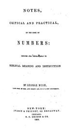 Notes, Critical and Practical, on the Book of Numbers: Designed as a General Help to Biblical Reading and Instruction