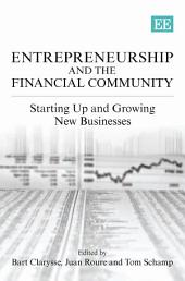 Entrepreneurship and the Financial Community: Starting Up and Growing New Businesses