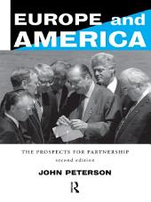 Europe and America: The Prospects for Partnership, Edition 2