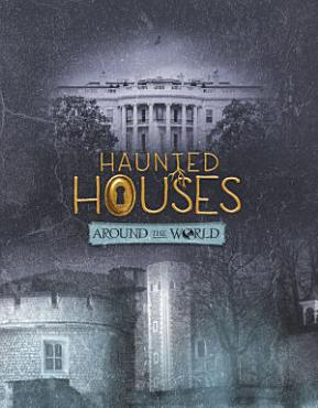 Haunted Houses Around the World PDF