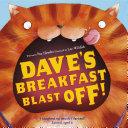 Dave's Breakfast Blast Off!