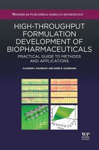 High Throughput Formulation Development of Biopharmaceuticals