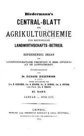 Biedermanns Zentralblatt für Agrikulturchemie und rationellen Landwirtschafts-Betrieb: Band 6