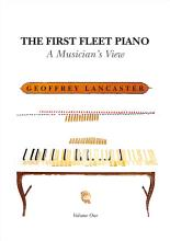 The First Fleet Piano  Volume One PDF