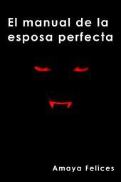 Manual de la esposa perfecta