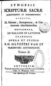 Synopsis Scripturae Sacrae quaestionibus et responsionibus deducta, SS. Patrum, interpretum, & criticorum elucidationibus explanata: Volume 3