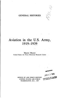 Aviation in the U S  Army  1919 1939 PDF
