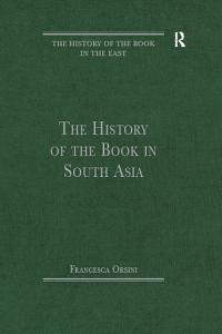 The History of the Book in South Asia Book