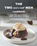 The Two and a Half Men Cookbook