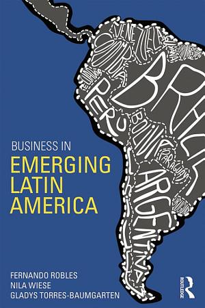 Business in Emerging Latin America PDF
