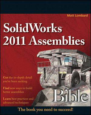 SolidWorks 2011 Assemblies Bible PDF