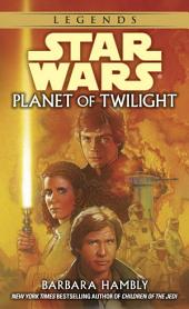 Planet of Twilight: Star Wars Legends