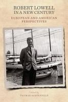 Robert Lowell in a New Century PDF