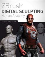 ZBrush Digital Sculpting Human Anatomy PDF
