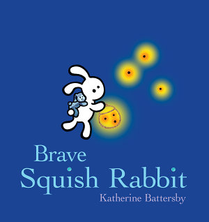 Brave Squish Rabbit PDF