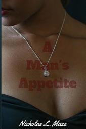 A Man's Appetite