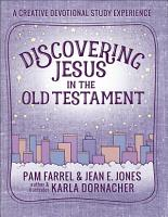 Discovering Jesus in the Old Testament PDF