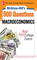McGraw Hill s 500 Macroeconomics Questions  Ace Your College Exams PDF