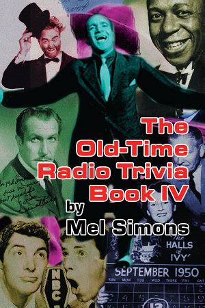 The Old Time Radio Trivia Book IV