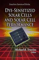Dye-Sensitized Solar Cells and Solar Cell Performance