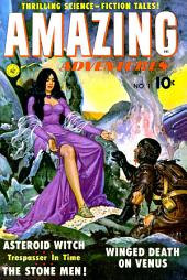 Amazing Adventures, Volume 1, The Asteroid Witch