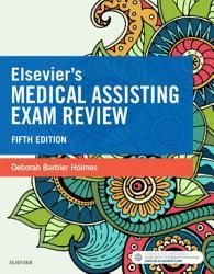 Elsevier s Medical Assisting Exam Review   E Book PDF
