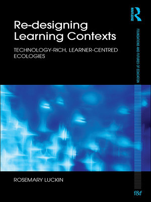 Re Designing Learning Contexts