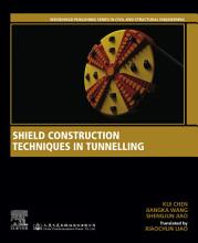 Shield Construction Techniques in Tunneling PDF