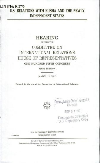 U S  Relations with Russia and the Newly Independent States PDF
