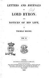 Letters and Journals of Lord Byron with Notices of his Life