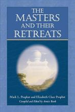 The Masters and Their Retreats PDF