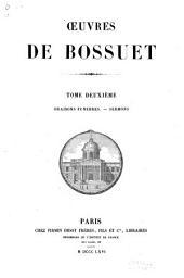 Oeuvres de Bossuet: Oraisons funèbres. Sermons