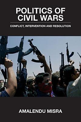 Politics of Civil Wars