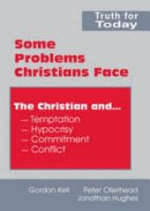 Some Problems Christians Face