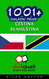 1001+ Základní Fráze Čeština - Svahilština