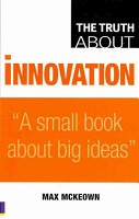 The Truth about Innovation PDF